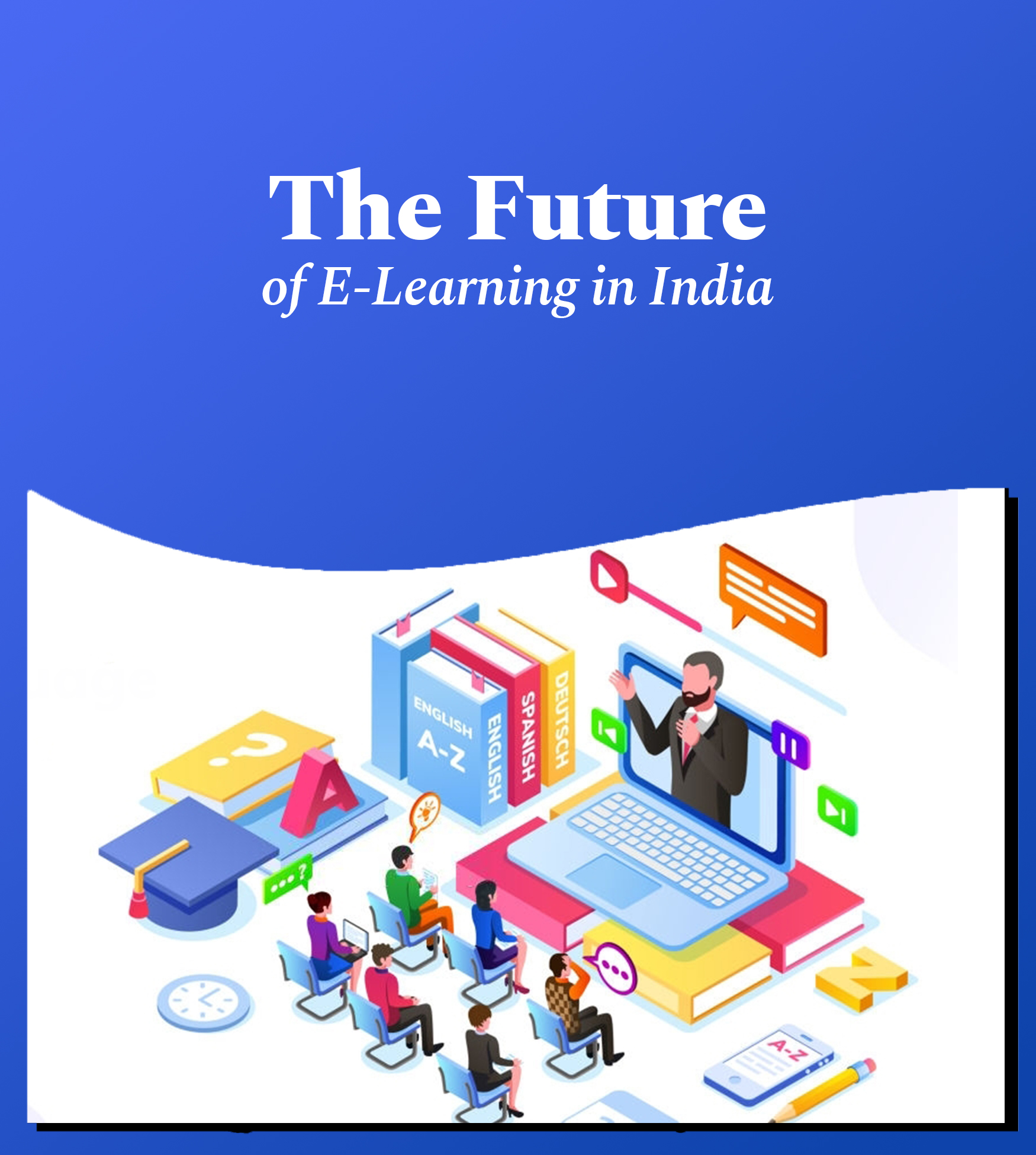 The future of E Learning in India_ 1